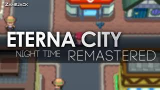 Eterna City: Night Time (Remastered) | Pokémon Temporal Diamond & Spatial Pearl