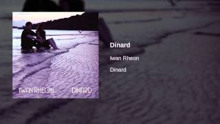 Iwan Rheon - Dinard | Official Audio