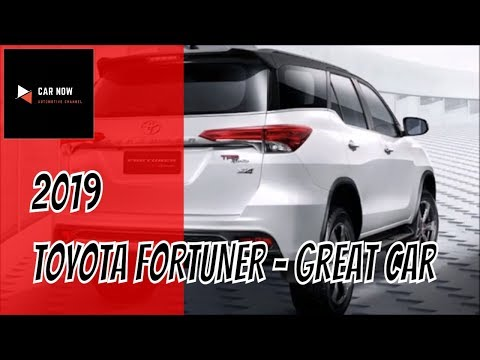 Toyota Fortuner 2019 | CAR NOW