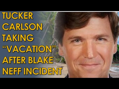 """Tucker Carlson going on a """"long-planned trout fishing vacation"""" after Blake Neff Firing"""