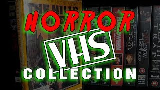 My ENTIRE HORROR VHS Collection including Halloween, Pre-Cert and FIRST EVER CUSTOM COVER