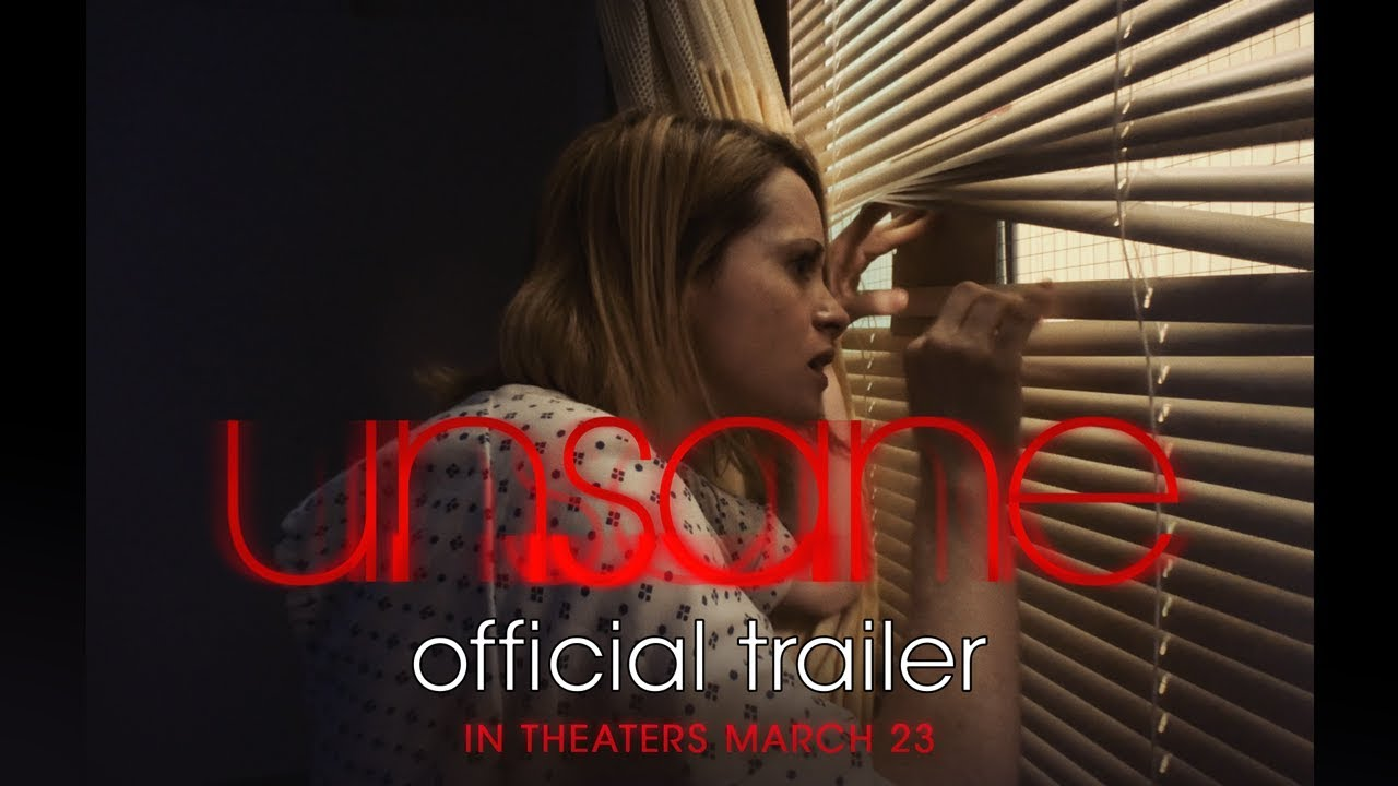 >UNSANE | Official Trailer | In theaters March 23
