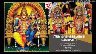 Powerful Mantra to cure serious diseases and illness Mantraraajapadastotram