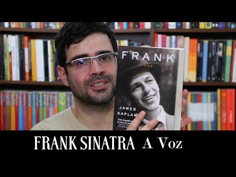 A voz: A biografia de Frank Sinatra | Livro | Alta Fidelidade