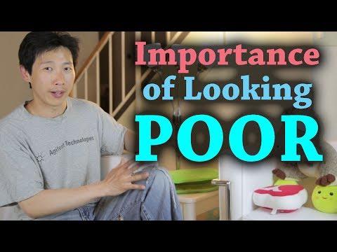 Importance of Looking Poor   BeatTheBush