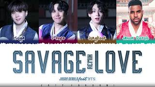 Jawsh 685, Jason Derulo, BTS - 'Savage Love Remix' (Laxed - Siren Beat) Lyrics [Color Coded_Eng]