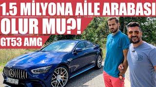 1.5 Milyona Aile Arabası Olur mu? | Mercedes AMG GT 53