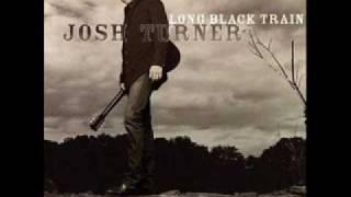 Josh Turner   She'll go on you