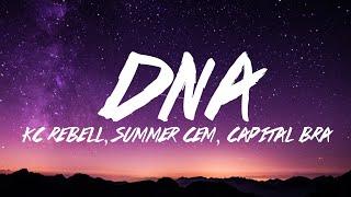 KC Rebell X Summer Cem X Capital Bra   DNA Lyrics