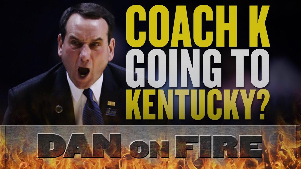 Is Coach K trying to get the Kentucky job? (Dan on Fire) thumbnail