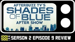 Shades Of Blue Season 2 Episode 9 Review & After Show   AfterBuzz TV