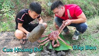 Hữu Bộ | Lần Đầu Ăn Cua Hoàng Đế Nướng Đắp Bùn | King Crab Cooked in Mud