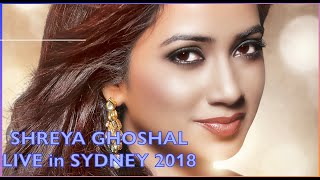 Shreya Ghoshal Live In Concert (Dhadak Title Track) At Sydney | Australia Tour 2018