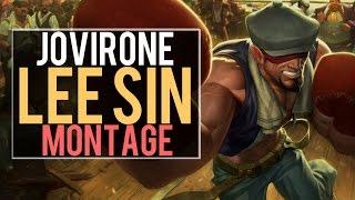 Jovirone Lee Sin Montage | Best Lee Sin Plays [IRIOZVN]