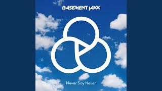Never Say Never (Wayward Remix)