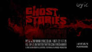 Ghost Stories - The Trailer