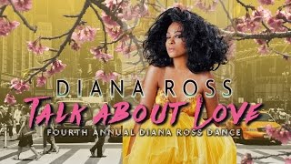 Talk About Love - Fourth Annual Diana Ross Dance