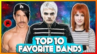 TOP 10 FAVORITE BANDS OF ALL TIME