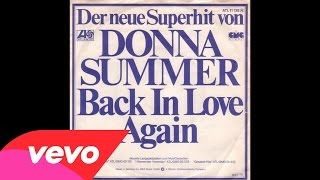 Donna Summer - Back In Love Again (Audio)