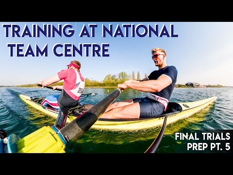 BRITISH ROWING TRAINING CENTRE | FINAL TRIALS PREP PT. 5