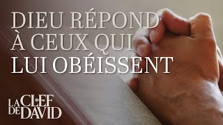 Dieu répond à ceux qui Lui obéissent