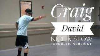 Dance Freestyle | Craig David-'Nice and Slow' (Acoustic) | Shawn Phan