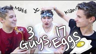 3 Guys, 17 Eggs   Jc, Kian & Matt