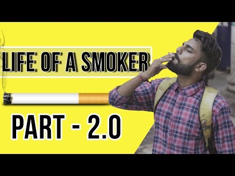 LIFE OF A SMOKER   COMEDY BY  SACTIK