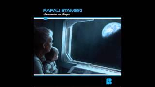 Rafau Etamski Ft. Chantelle Rowe – Remember To Forget