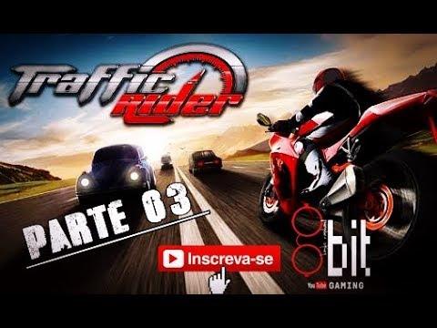Traffic Rider - AppGame - Parte03 - Missões 11 á 15