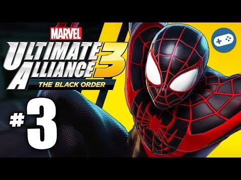 Marvel Ultimate Alliance 3 The Black Order Gameplay Walkthrough Part 3 Miles Morales and Spider-Gwen