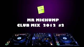 Electro House Club Mix 2012 #2