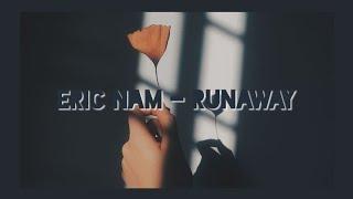 runaway eric nam lyrics easy - TH-Clip