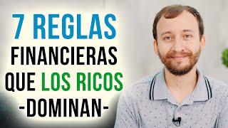 Video: 7 Reglas Financieras Que Los Ricos Dominan