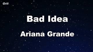 bad idea - Ariana Grande  Karaoke 【No Guide Melody】 Instrumental