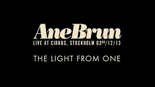 "Ane Brun ""The Light From One - Live"""