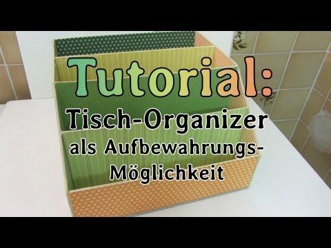 [Tutorial] Tisch-Organizer als Aufbewahrung für z.B. Motiv-Papier