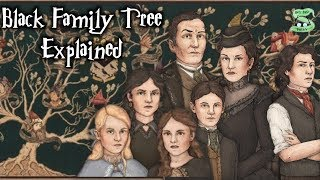 The House Of Black Family Tree Explained