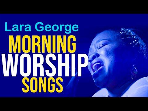 Best of Lara George – Latest Nigerian Gospel Music 2018 – High Praise and Worship