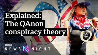 QAnon: The conspiracy theory spreading fake news - BBC Newsnight