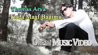 Thomas Arya - Tiada Maaf Bagimu [Official Music Video HD]