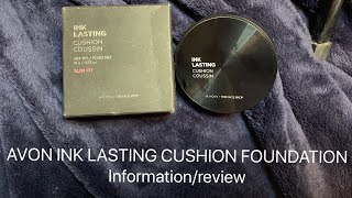 Avon Ink Lasting Cushion Foundation Information   Review