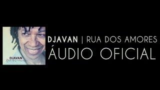Djavan - Anjo de Vitrô (Rua dos Amores) [Áudio Oficial]