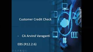 Oracle Customer Credit Check Process – Part 1