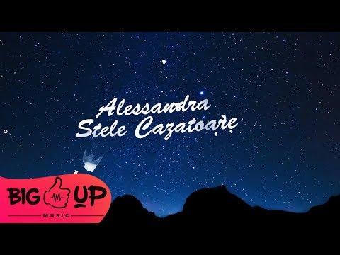 Alessandra – Stele Cazatoare Video