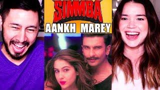 AANKH MAREY   Simmba   Ranveer Singh   Sara Ali Khan   Music Video Reaction!