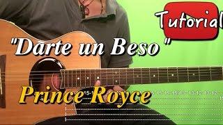 Darte Un Beso - Prince Royce - Bachata Tutorial/Cover Guitarra