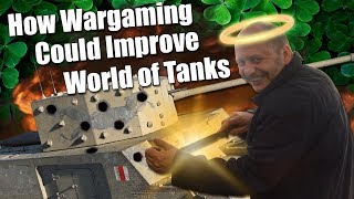 WoT || How Wargaming Could Improve World of Tanks
