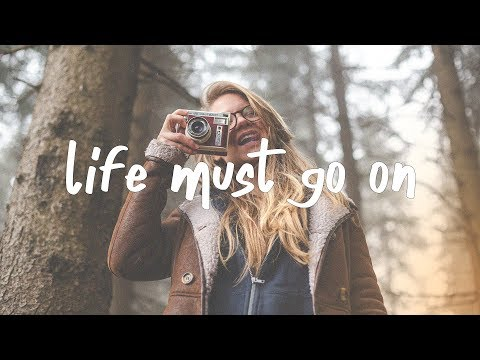 Quinn Xcii Life Must Go On