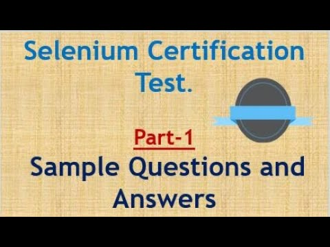 Selenium Certification Test - Sample Questions and Answers - Part ...